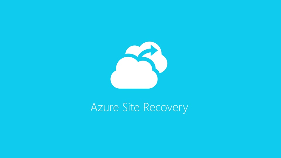 Azure Site Recovery | Site Recovery | TechGyan - Cloud Changes Everything